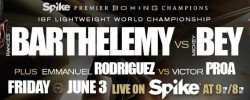 Rances Barthelemy Battles Former World Champion Mickey Bey in Main Event of Premier Boxing Champions on Spike