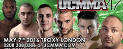 REAL COMBAT MEDIA UK: UCMMA 47 – MAY 7th 2016 – TROXY LONDON.