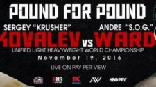 "SERGEY KOVALEV VS. ANDRE WARD ""POUND FOR POUND"" TICKETS GO ON SALE FRIDAY, SEPTEMBER 2"