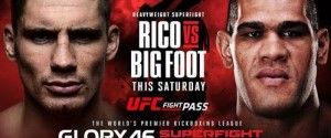 GLORY HEAVYWEIGHT KICKBOXING CHAMPION TAKES ON FORMER UFC TITLE CHALLENGER BIG FOOT THIS SATURDAY