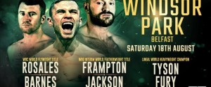 Carl Frampton vs. Luke Jackson & Tyson Fury vs. Francesco Pianeta This Weekend in Belfast
