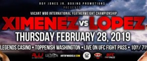 Ray Ximenez, Jr. vs. Luis Alberto Lopez Headlines in vacant WBO International featherweight title fight