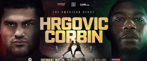 CROATIAN HEAVYWEIGHT STAR FILIP HRGOVIĆ MAKES AMERICAN DEBUT ON MAY 25