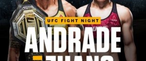 UFC FIGHT NIGHT® SHANGAI: ANDRADE vs. ZHANG IS SET & UFC PERFORMANCE INSTITUTE OPENS IN CHINA