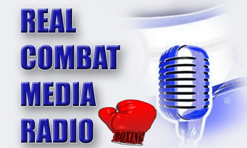 REAL COMBAT MEDIA BOXING RADIO EPISODE #12 (5/7/13)