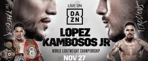 LÓPEZ AND KAMBOSOS JR. SET TO FIGHT AT HULU THEATER, MADISON SQUARE GARDEN