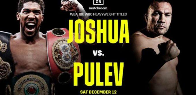 JOSHUA VS. PULEV HOW TO WATCH