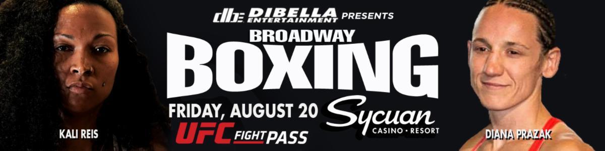 Watch Broadway Boxing: Reis v Prazak 8/20/21